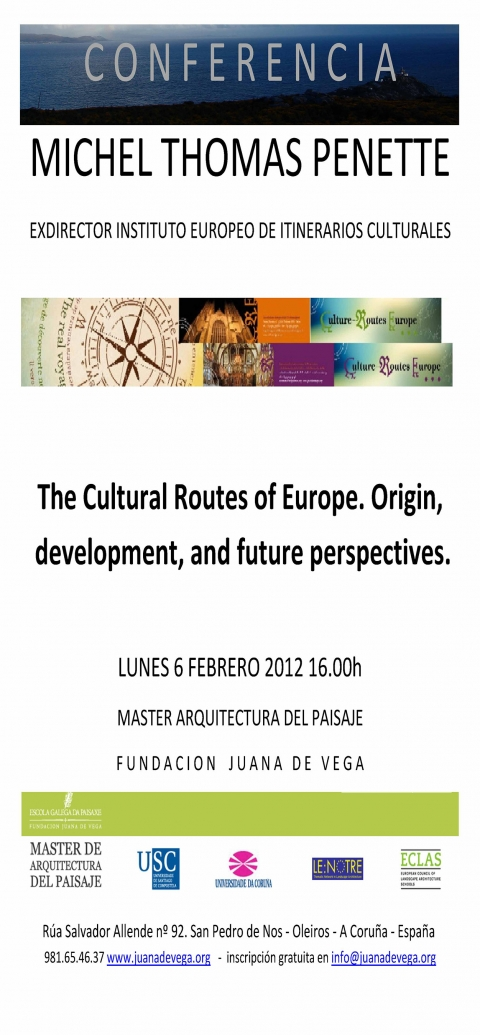 Conferencia: The Cultural Routes of Europe. Origin, develoment, and future perspectives